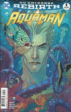 DC Aquaman Rebirth comic issue 1 Limited variant   .