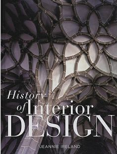 History Of Interior Design By Jeannie Ireland Artbook