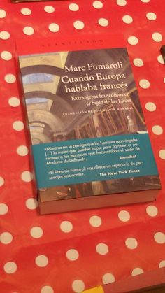 """""""Cuando Europa hablaba fracés"""" de Marc Fumaroli. Acantilado."""