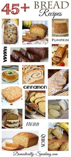 45  Bread Recipes