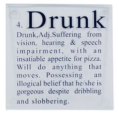 Drunk people make me laugh...here is why!