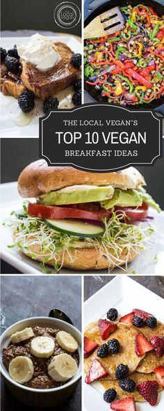 Top 10 Vegan Breakfast Ideas — The Local Vegan Healthy #Vegan Breakfast / Brunch Recipes - #plantbased #cleaneating