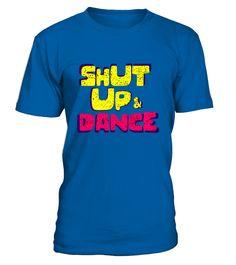Shut up and dance  #yoga #idea #shirt #tzl #gift #gym #fitness