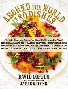 Around the World in 80 Dishes: Classic Recipes from the World's Favorite Chefs (Jamie Oliver, Nigella Lawson, and more) Chef Nigella Lawson, Chef Jamie Oliver, Heston Blumenthal, Cookery Books, My Escape, I Love Food, Great Recipes, Yummy Recipes, Yummy Food