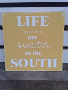 Items similar to Life and tea are sweeter in the south painted wood sign home decor distressed wooden sign on Etsy Painted Wood Signs, Wooden Signs, Southern Comfort, Southern Charm, Country Girl Home, Wood Signs Home Decor, Southern Sayings, Handmade Signs, Pallet Art