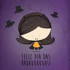 Bia Pof Monica Crema, Portuguese Quotes, Happy Week End, Sweet Words, Color Patterns, Instagram Story, Little Girls, Witch, Doodles