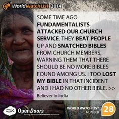 India is #28 on the Open Doors 2014 World Watch List, that ranks the top 50 countries in which Christians are being persecuted for their faith.