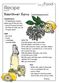Hand picked and home made elderflower syrup. Fun to do! Go to the park and take… Healing Herbs, Medicinal Herbs, Natural Medicine, Herbal Medicine, Tea Recipes, Cooking Recipes, Recipe Drawing, Herbal Magic, Snacks Für Party