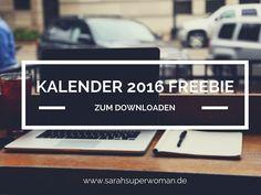 #Kalender 2016 zum Ausdrucken   #Freebie