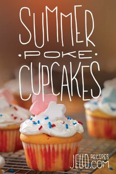 Summer Poke Cupcakes. Why poke them when you can just eat them?
