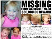 Ayla Reynolds - Missing from Waterville, Maine since Dec 2011.