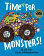 Perfect Picture Book Time Out For Monsters by Jean Reidy ages 3-7 http://pennyklostermann.com/2013/10/11/perfect-picture-book-friday-time-out-for-monsters/