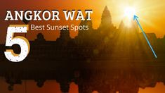 5 Best Angkor Wat Sunset Viewpoints - AM & PM Asia Travel, Travel Tips, Best Sunset, Buddhist Temple, Angkor Wat, Southeast Asia, Zine, Cambodia, Ta Prohm
