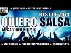 QUIERO SALSA 2014 - BEST OF SALSA 2014 - MEGA VIDEO HIT MIX
