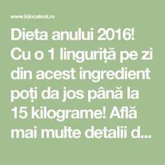Dieta anului 2016! Cu o 1 linguriță pe zi din acest ingredient poți da jos până la 15 kilograme! Află mai multe detalii despre această dietă unică! » kiloCalorii