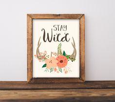 Stay Wild, Printable Art, Nursery Decor, Woodland, Shabby Chic, Antler Wall Art…