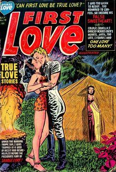 First Love by Lee Elias Jungle Love, Jungle Art, Serge Gainsbourg, Old Comics, Vintage Comics, Vintage Book Covers, Comic Book Covers, Pulp Fiction Comics, Savage Love