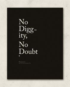 No Diggity, No Doubt.