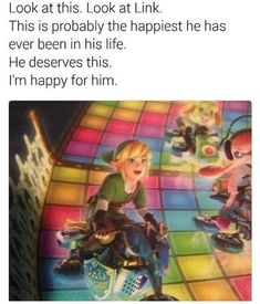Picture memes 1 comment — iFunny Look at this. Look at Link. This is probably the happiest he has ever been in his life. He deserves this. I'm happy for him. – popular memes on the site Legend Of Zelda Memes, Legend Of Zelda Breath, Image Zelda, Video Game Memes, Video Games, Mario Kart 8, Pokemon, Fanart, Link Zelda