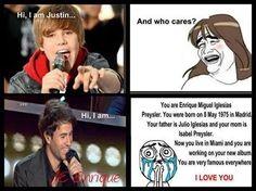 Enrique Iglesias. Lol yup!!!