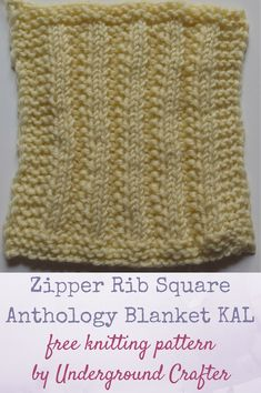 "Free knitting pattern: Zipper Rib Square by Underground Crafter | This variation on ribbing resembles open teeth on a zipper. One of 30 free knitting patterns for 6"" (15 cm) squares in the Anthology Blanket KAL."