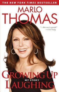 Growing Up Laughing: My Story by Marlo Thomas, http://www.amazon.com/dp/B005IUHHJO/ref=cm_sw_r_pi_dp_ckcNrb0B1P27Y