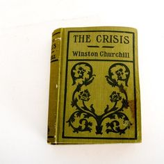 """1904 """"The Crisis"""" Book by Winston Churchill"""