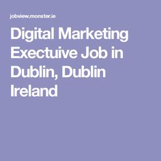Digital Experience Developer Job in Dublin, Dublin Ireland Dublin Ireland, Digital Marketing