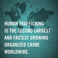 #Humantrafficking is the second largest and fastest growing organized crime worldwide. #humanrights
