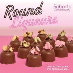Roberts Confectionery Round Liqueur Chocolate Mould #15
