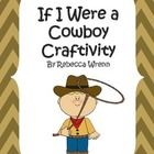 A fun craftivity to go with any cowboy unit or theme!  I used it with the Reading Street story, A Southern Ranch.  $  Contents: Pictures of finished...