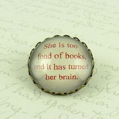 """""""She is too fond of books and it has turned her brain"""" brooch from Etsy."""