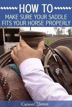 How to make sure your saddle properly fits your horse. Good video.