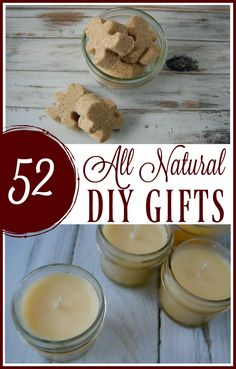 These 52 all natural DIY gifts are usually more affordable since they often involve ingredients that you already own and most of them are made in minutes which is great if you find yourself down to the last minute and you need a gift now! DIY gifts for women, men, the home, and diy edible gifts! #diy #gifts #natural #holiday #diygifts #lastminute