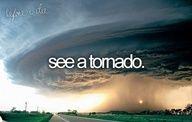 See A Tornado