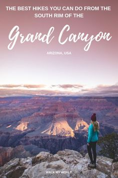 The best Grand Canyon hikes you can do as day walks from the South Rim including our favourite, the most picturesque, how to do them and everything you need to know to see the Grand Canyon in a way that few others do! Grand Canyon Arizona, Grand Canyon Hiking, Visiting The Grand Canyon, Grand Canyon South Rim, Usa Travel Guide, Travel Usa, Travel Guides, Travel Tips, Usa Roadtrip