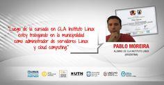 Testimonio Pablo Moreira - Curso Debian Linux System Engineer - Carrera Linux - Plan de formación de Administradores de Redes Linux - CLA Instituto Linux