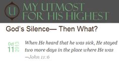 An encouraging article for when you receive God's silence...