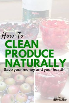 Real food means lots of fruits and veggies - clean them naturally without chemicals to preserve the goodness! (Plus save time and make produce last longer!)