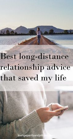 Best long-distance relationship advice that saved my life -