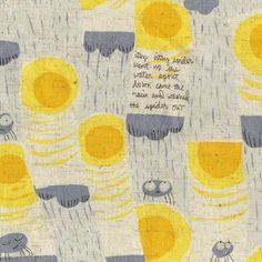 Nursery Versery Itsy Bitsy Spider in Yellow/Gray by Heather Ross.
