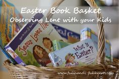 Easter Book Basket and Season's Best {Easter} Link-Up from Full Hands Full Hearts