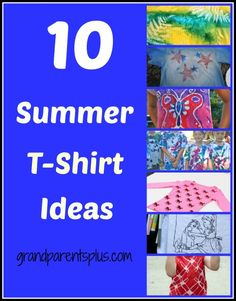10 Summer T-Shirt Ideas with most of them kid friendly! It's a good way to reuse an old shirt and make it new again! Fun ideas for all ages!