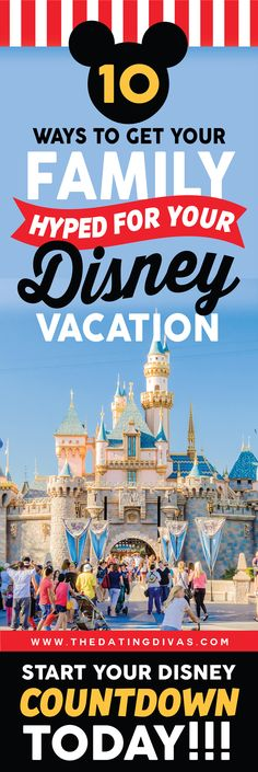 10 Ways to Get Your Family Hyped for Your Disney Vacation