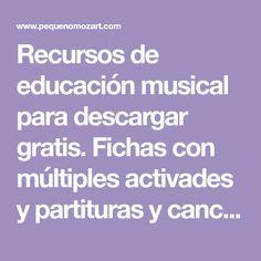 Recursos de educación musical para descargar gratis. Fichas con múltiples activades y partituras y canciones para tocar de forma independiente o con vídeos musicales del canal de YouTube Pequeño Mozart