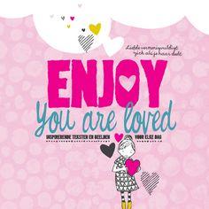 Enjoy - You are loved - Berge, Marieke ten & Marcel Flier