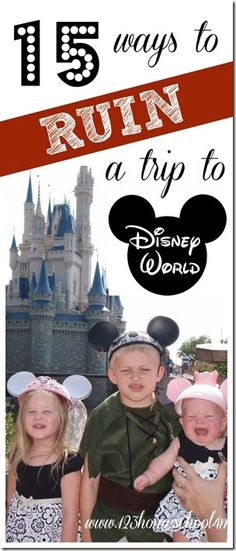Magic Kingdom is a great place for a family vacation unless you do one of these 15 way to ruing your disney vacations. Here are some disney world vacation tips and planning you need to hear.