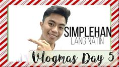 VLOGMAS Day 5: Super Parental Guardians + Simplehan lang natin | Raymart...