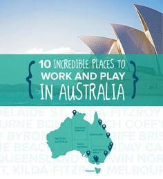 where to work and play in Australia
