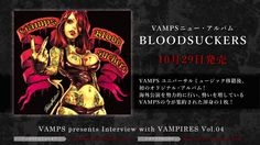 VAMPS presents Interview with VAMPIRES – vol.4 –